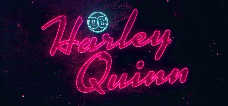 HARLEY QUINN Teaser 2018 First Look