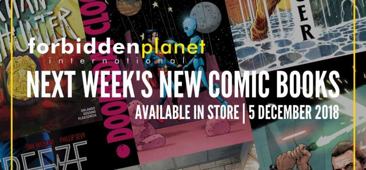 New Comic Book Day Wed 5th December 2018