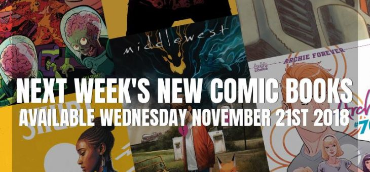 New Comic Book Day Wednesday 21st November 2018