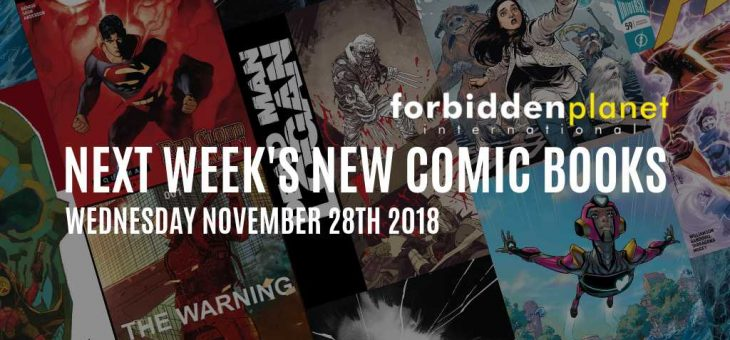 New Comic Book Day Wednesday 28th November 2018