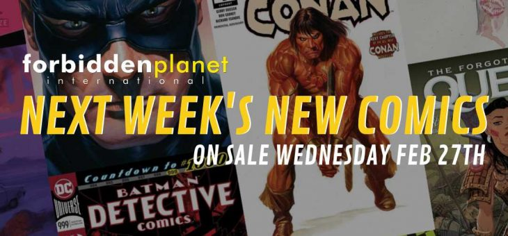 Next Weeks new comics 27th Feb 2019