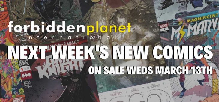 Next Weeks new comics 13th Mar 2019