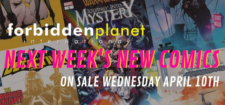 New Comics For Wed 10th April 2019