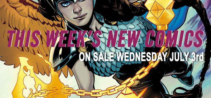 New Comics For Wed 3rd July 2019