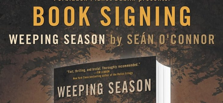 Seán O'Connor – Weeping Season Book Signing – Dublin