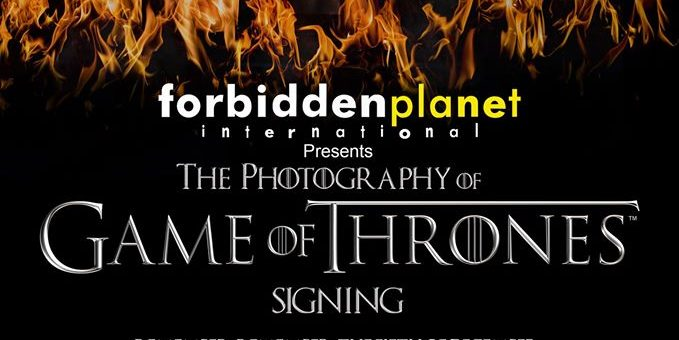 Forbidden Planet Belfast The Photography of Game of Throne : Helen Sloan signing