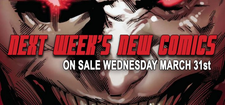 New Comics Books March 31st 2021