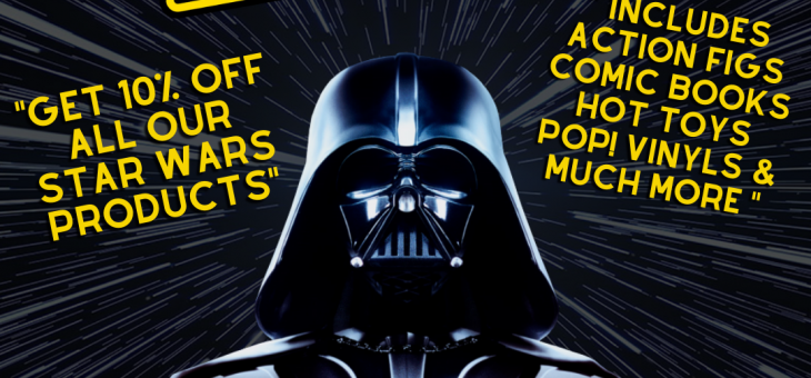 May The 4th Be With You 10% Off
