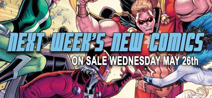 New Comics Books Due May 26th 2021