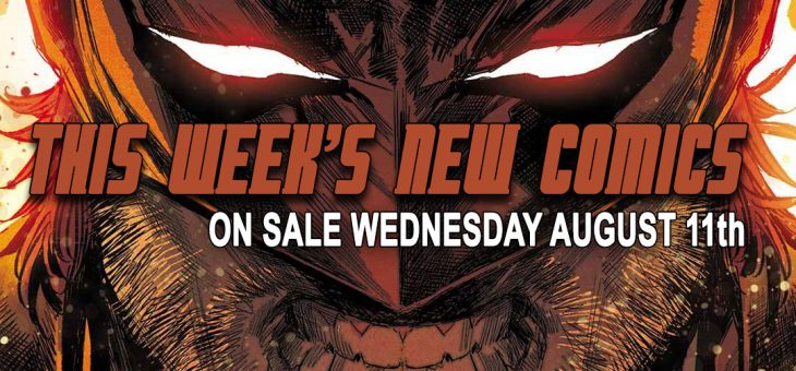 New Comics Books Due August 11th 2021