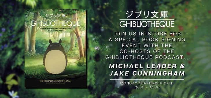 Ghibliotheque – Book Signing – FPI Glasgow