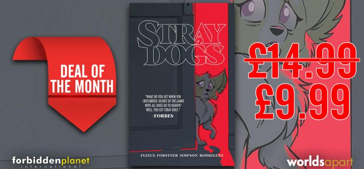 Deal Of The Month: Stray Dogs TP