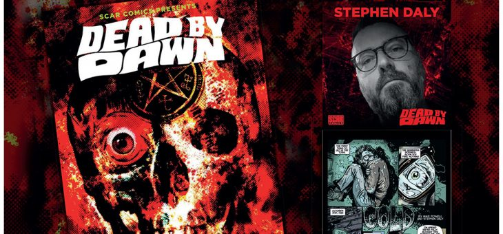 Dead By Dawn Comic Signing with Stephen Daly
